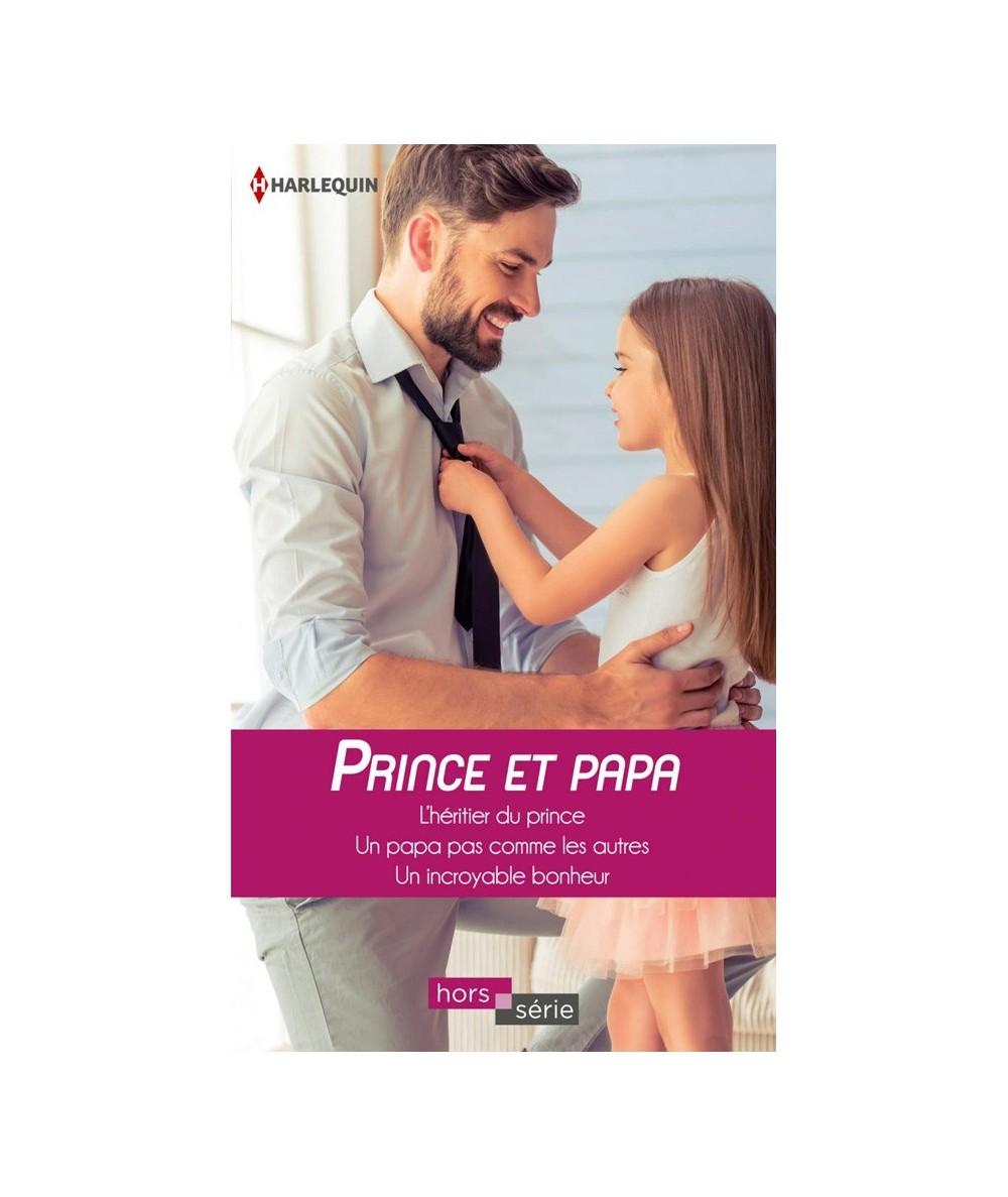 Prince et papa - 3 romans réédités