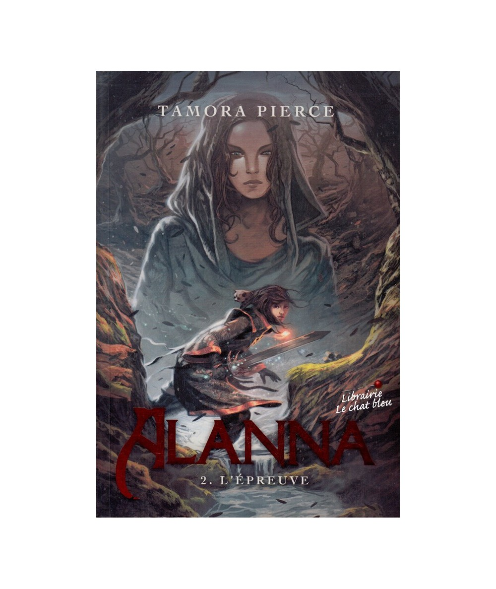 Alanna T2 : L'épreuve (Tamora Pierce)