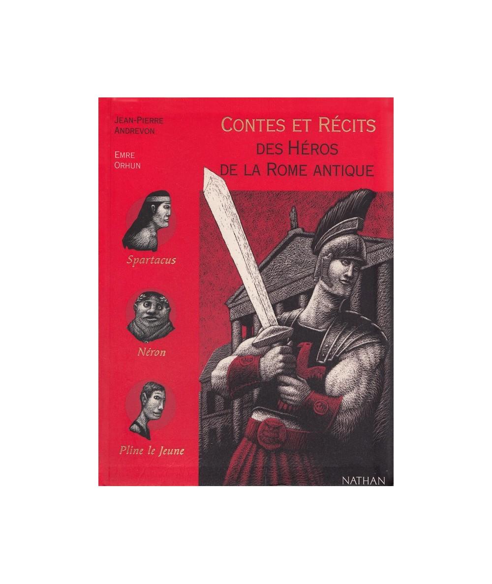 Contes et Récits des Héros de la Rome Antique (Jean-Pierre Andrevon)