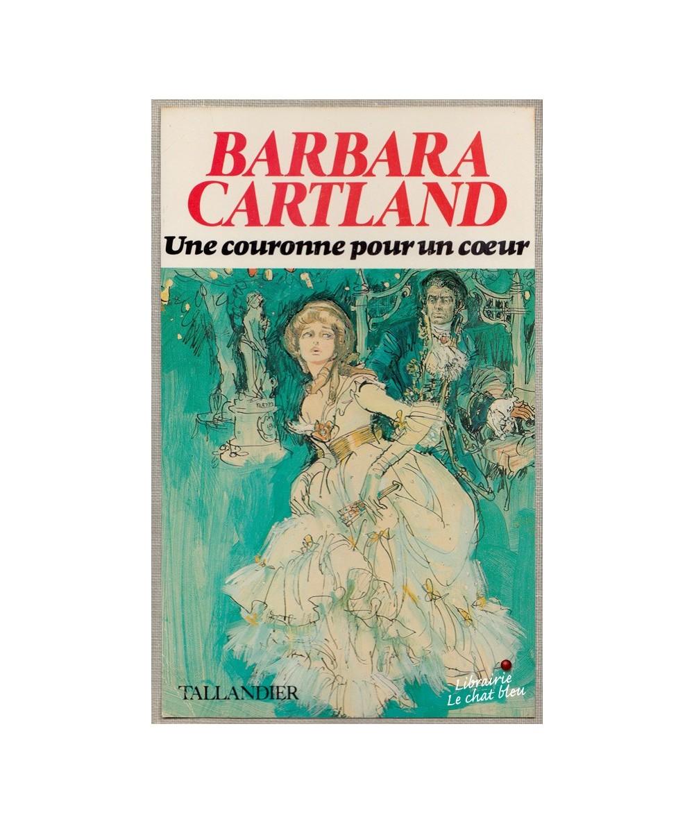 Une couronne pour un coeur (Barbara Cartland)
