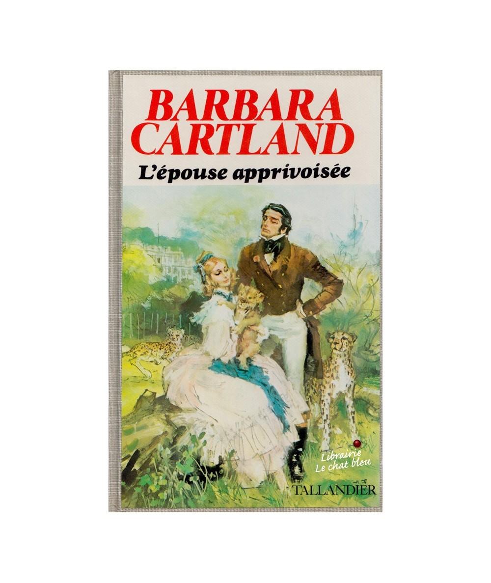 L'épouse apprivoisée (Barbara Cartland)