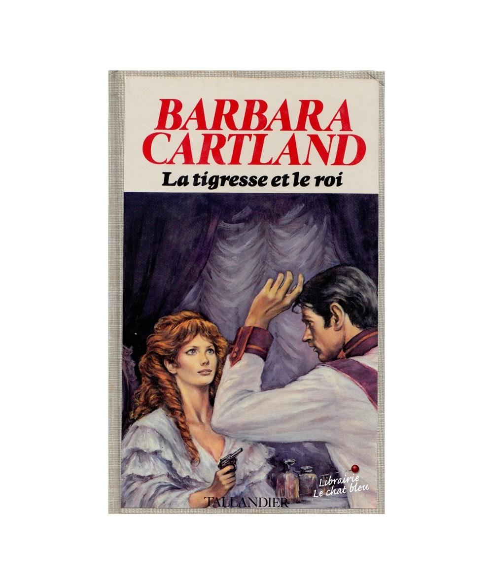 La tigresse et le roi (Barbara Cartland)