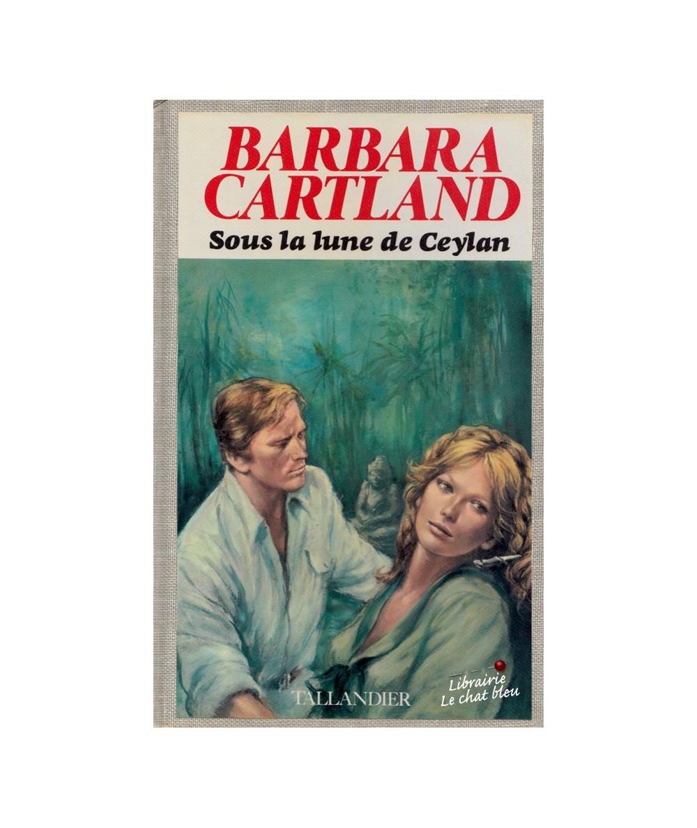 Sous la lune de Ceylan (Barbara Cartland)