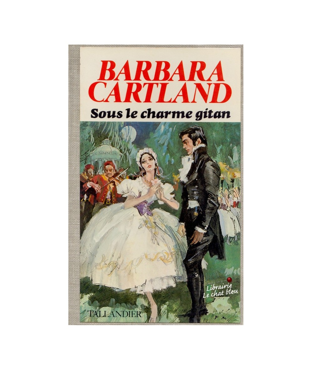 Sous le charme gitan (Barbara Cartland)