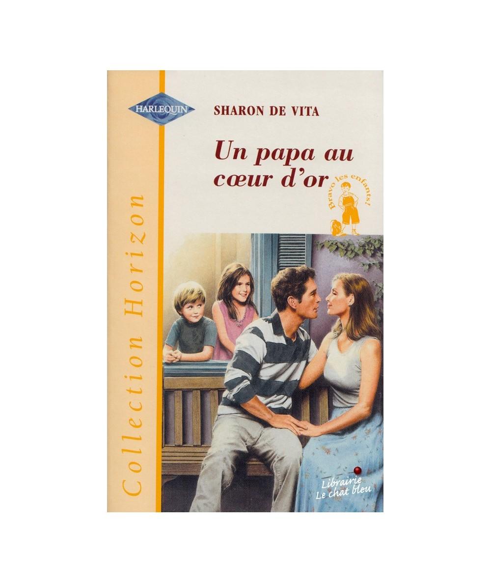 N° 1738 - Un papa au coeur d'or (Sharon de Vita) - Bravo les enfants !