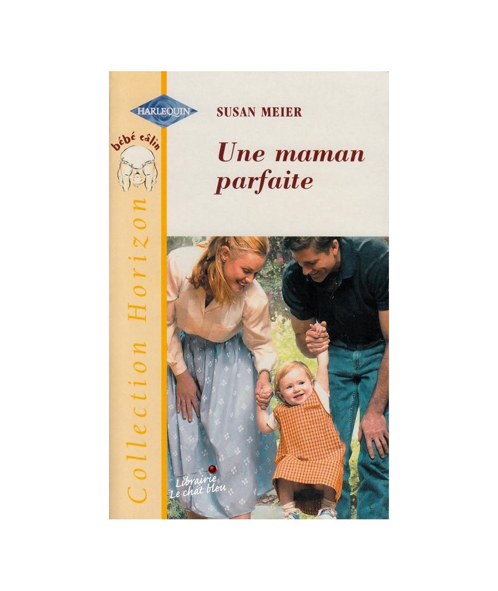 N° 1714 - Une maman parfaite (Susan Meier) - Bébé câlin