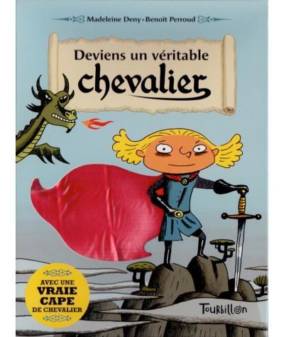 Deviens un véritable chevalier (Madeleine Deny, Benoît Perroud)