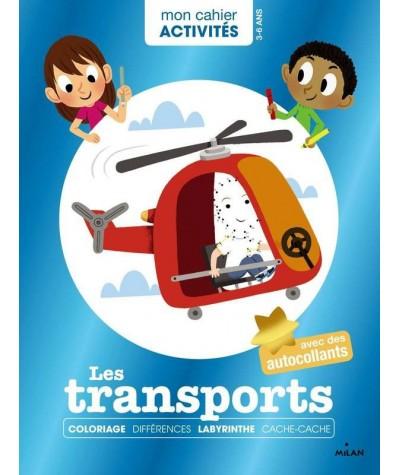 """Mon cahier Activités : Les transports - Collection """"Mes années POURQUOI"""""""
