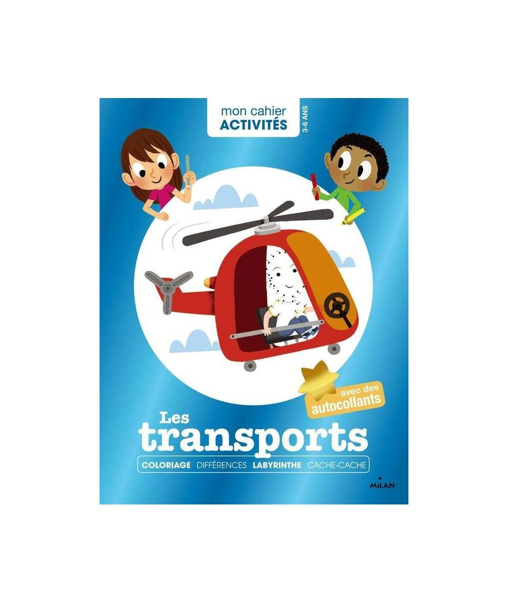 Mon cahier Activités : Les transports