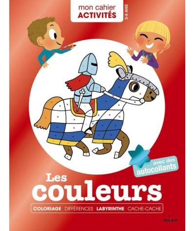 """Mon cahier Activités : Les couleurs - Collection """"Mes années POURQUOI"""""""