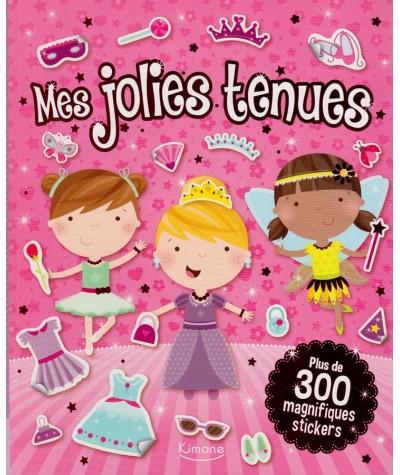 Mes jolies tenues : Plus de 300 magnifiques stickers