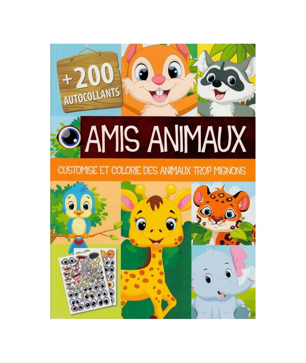 Amis animaux + 200 autocollants : Customise et colorie des animaux trop mignons