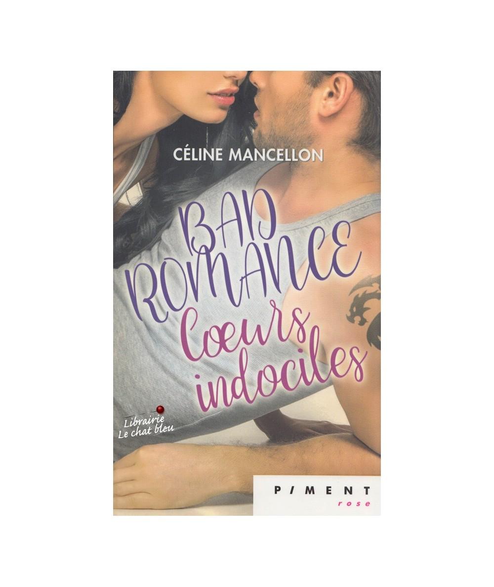 Bad Romance T2 : Coeurs indociles (Céline Mancellon)