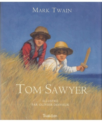 Tom Sawyer (d'après Mark Twain) - Editions Tourbillon