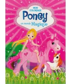 Mon coloriage : Poney, un monde magique