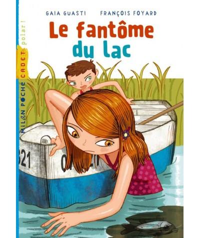 Le fantôme du lac (Gaia Guasti, François Foyard) - Milan Poche Cadet N° 192
