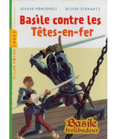 Basile contre les Têtes-en-fer (Gérard Moncomble, Olivier Schwartz) - Milan Poche Cadet N° 188