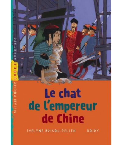 Le chat de l'empereur de Chine (Évelyne Brisou-Pellen, Boiry) - Milan Poche Cadet N° 135