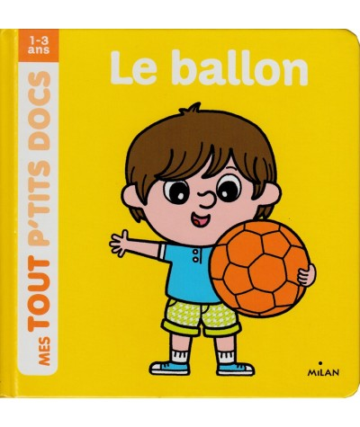 Mes Tout P'tits Docs - Le ballon (Charlotte Ameling)