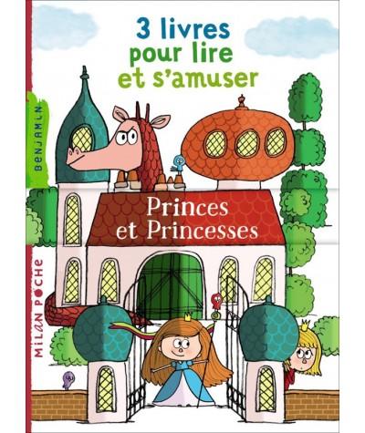 3 livres pour lire et s'amuser : Princes et Princesses - Milan Poche Benjamin