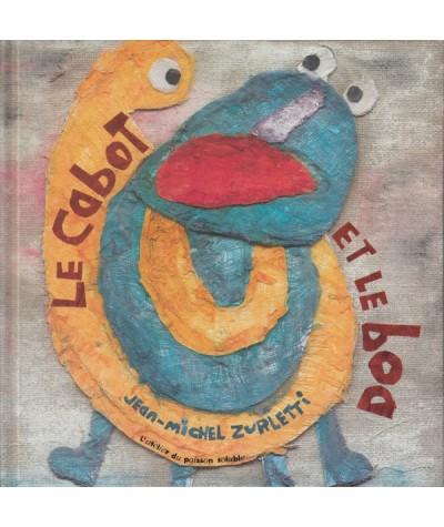Le cabot et le boa (Jean-Michel Zurletti)