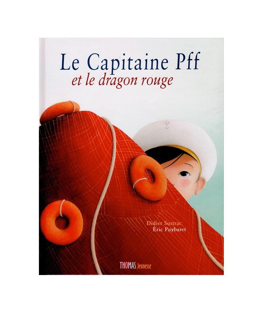 Le Capitaine Pff et le dragon rouge (Didier Sustrac, Éric Puybaret) - Coffret avec Album + Journal de bord