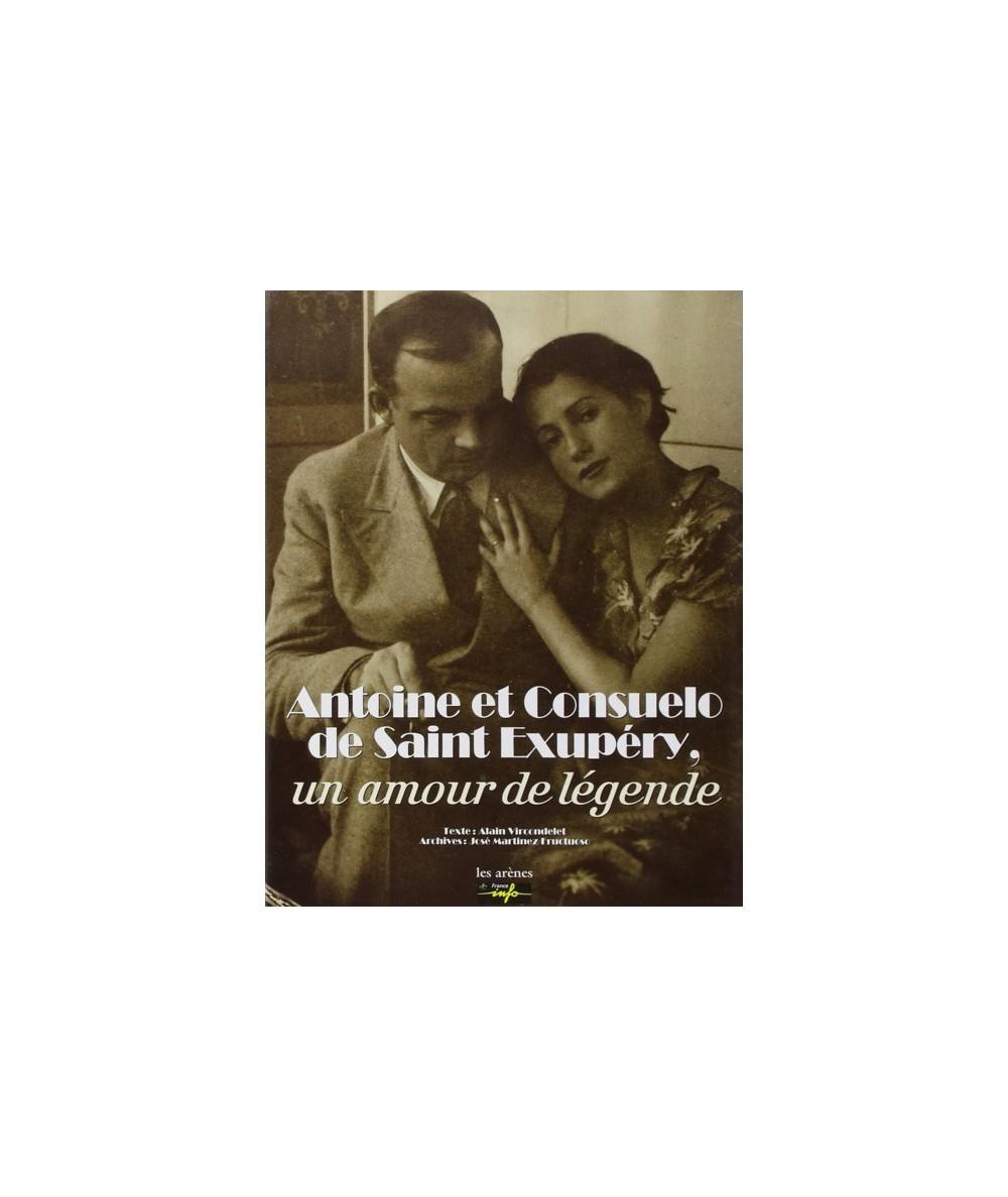 Antoine et Consuelo de Saint Exupéry, un amour de légende