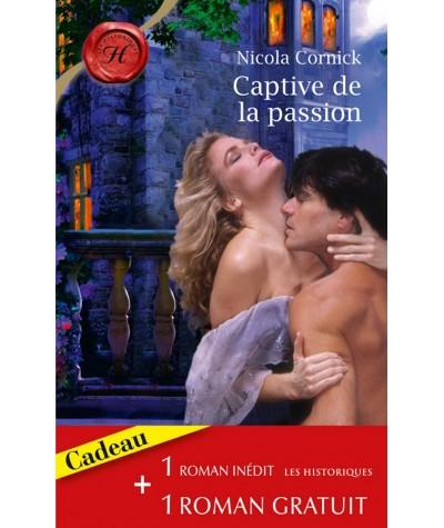Captive de la passion - La rose d'albâtre - Les Historiques N° 496