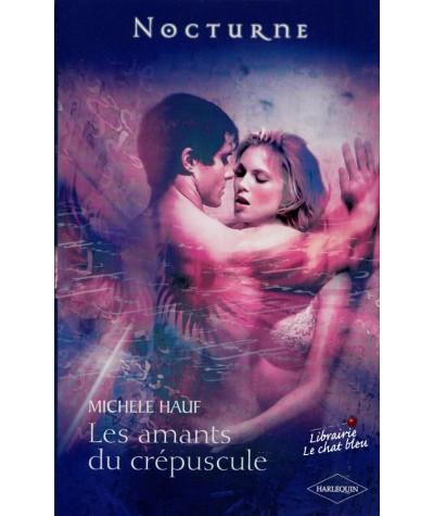 Les amants du crépuscule (Michele Hauf) - Le pacte des vampires T3 - Nocturne N° 10