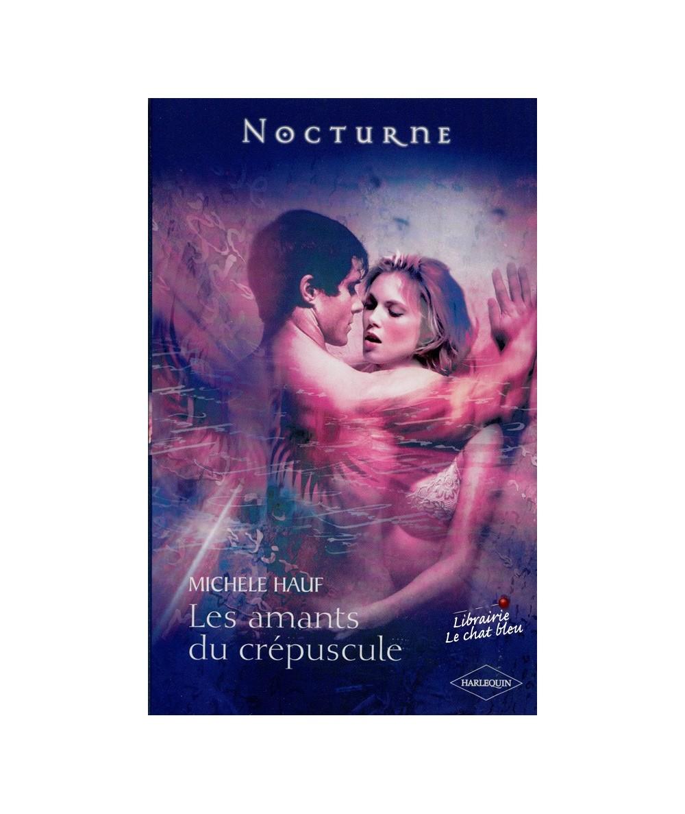 N° 10 - Les amants du crépuscule (Michele Hauf) - Le pacte des vampires T3
