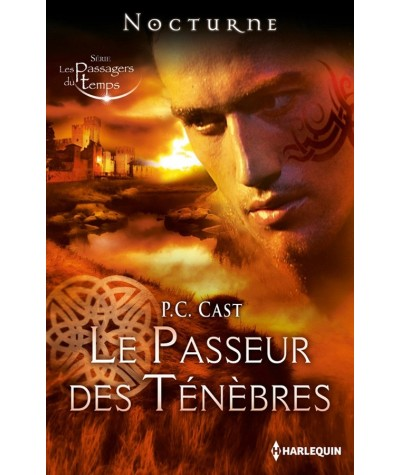 Le Passeur des Ténèbres (P.C. Cast) - Les Passagers du Temps T3 - Nocturne N° 63