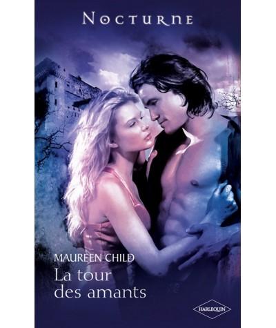 La tour des amants (Maureen Child) - La légende des immortels T3 - Nocturne N° 21