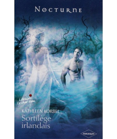 Sortilège irlandais (Kathleen Korbel) - Nocturne N° 15