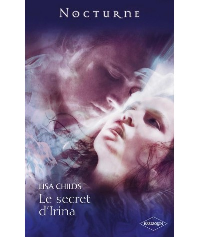 Le secret d'Irina (Lisa Childs) - Witch Hunt T3 - Nocturne N° 11