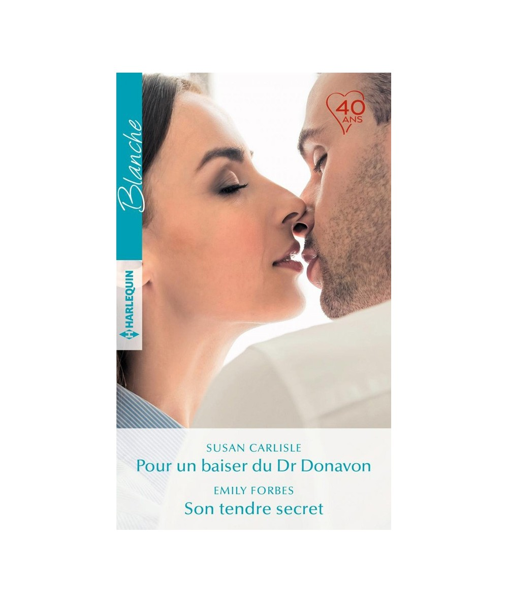 N° 1346 - Pour un baiser du Dr Donavon (Susan Carlisle) - Son tendre secret (Emily Forbes)
