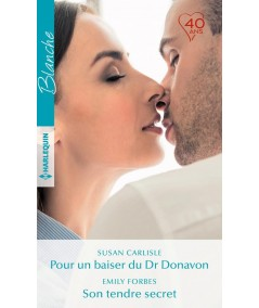 Pour un baiser du Dr Donavon - Son tendre secret - Blanche N° 1346