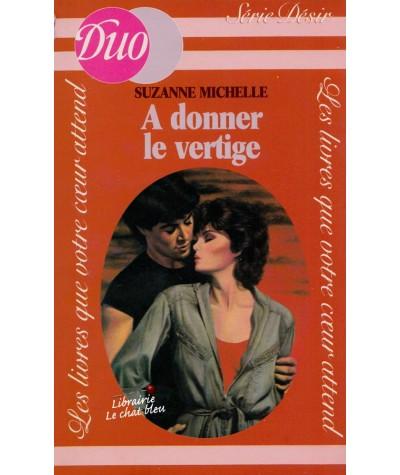 A donner le vertige (Suzanne Michelle) - Duo Désir N° 76