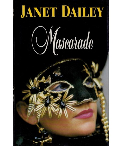 Mascarade (Janet Dailey) - France Loisirs
