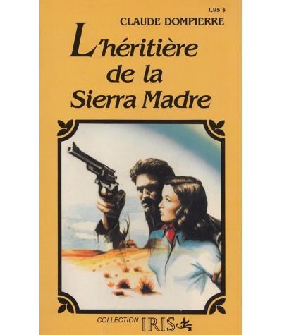 L'héritière de la Sierra Madre (Claude Dompierre) - IRIS N° 9