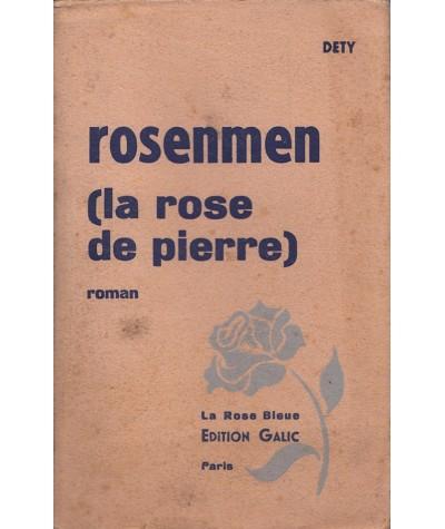 Rosenmen (La rose de pierre) par Dety - Collection La Rose Bleue N° 8