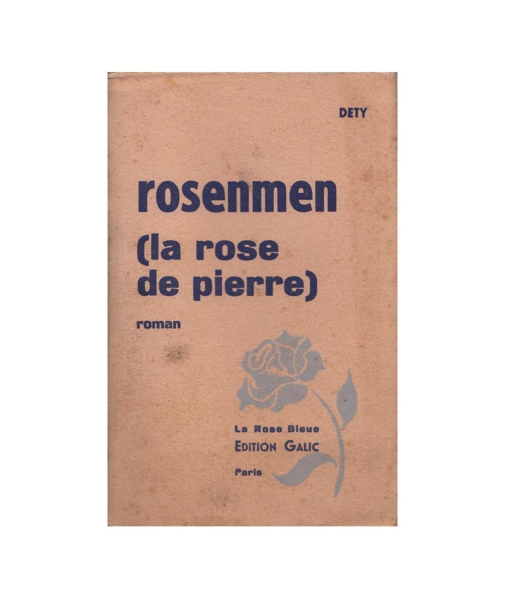 Rosenmen (La rose de pierre) par Dety