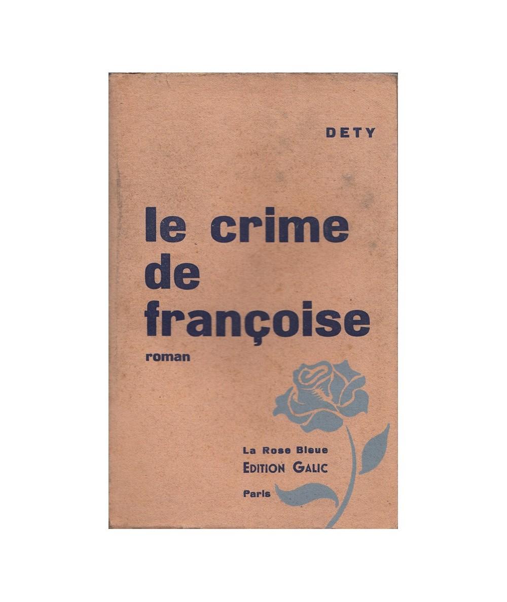 Le crime de Françoise (Dety)