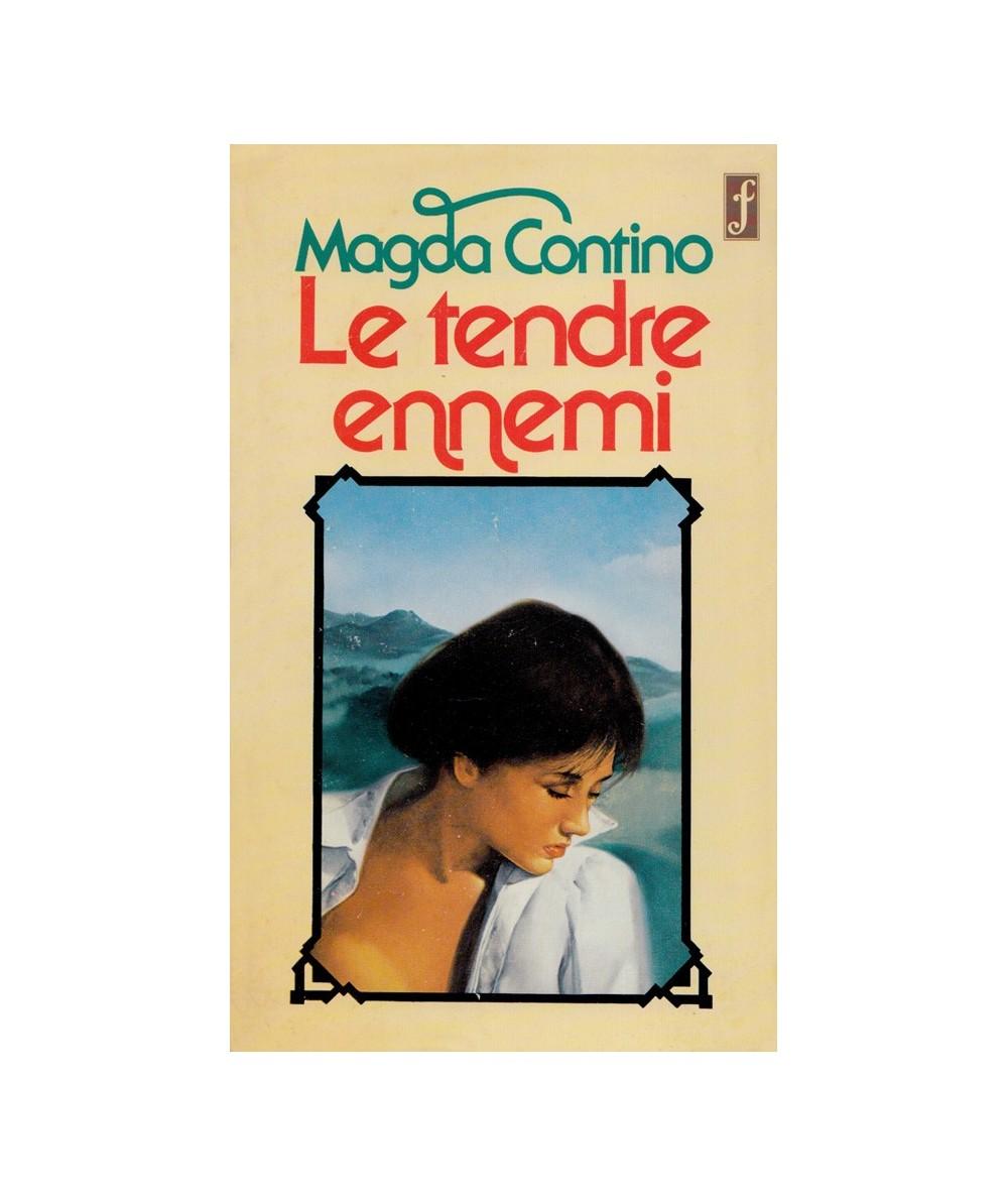 Le tendre ennemi (Magda Contino)