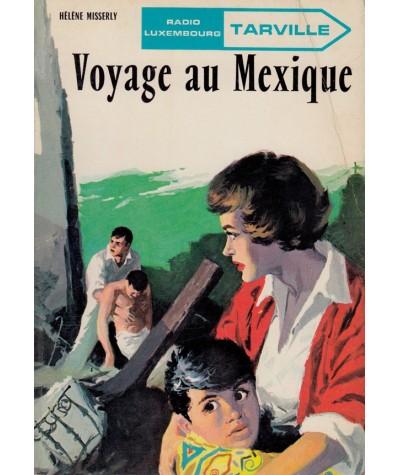 Tarville T4 : Voyage au Mexique (Hélène Misserly)