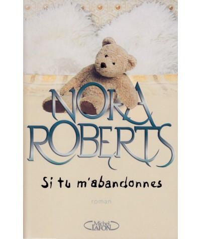 Si tu m'abandonnes (Nora Roberts)