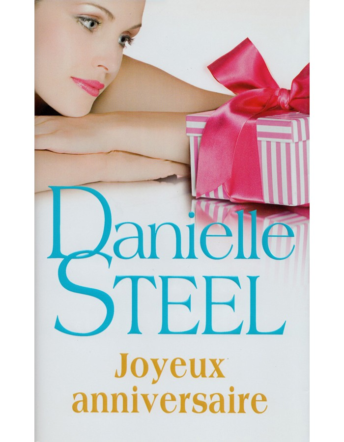Joyeux Anniversaire Danielle Steel France Loisirs