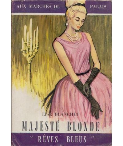 Majesté blonde (Lise Blanchet) - Rêves Bleus N° 30