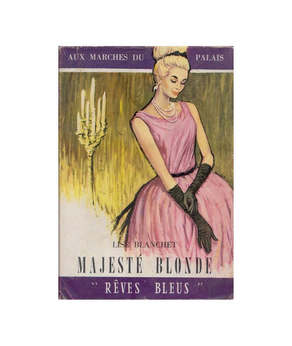 Rêves Bleus N° 30 - Majesté blonde (Lise Blanchet)