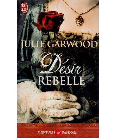 Désir rebelle (Julie Garwood) - J'ai lu N° 3286