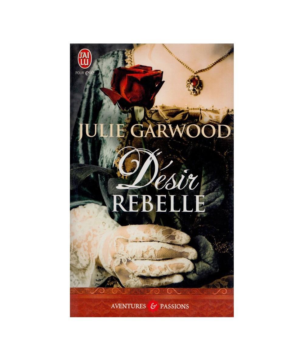 N° 3286 - Désir rebelle (Julie Garwood)